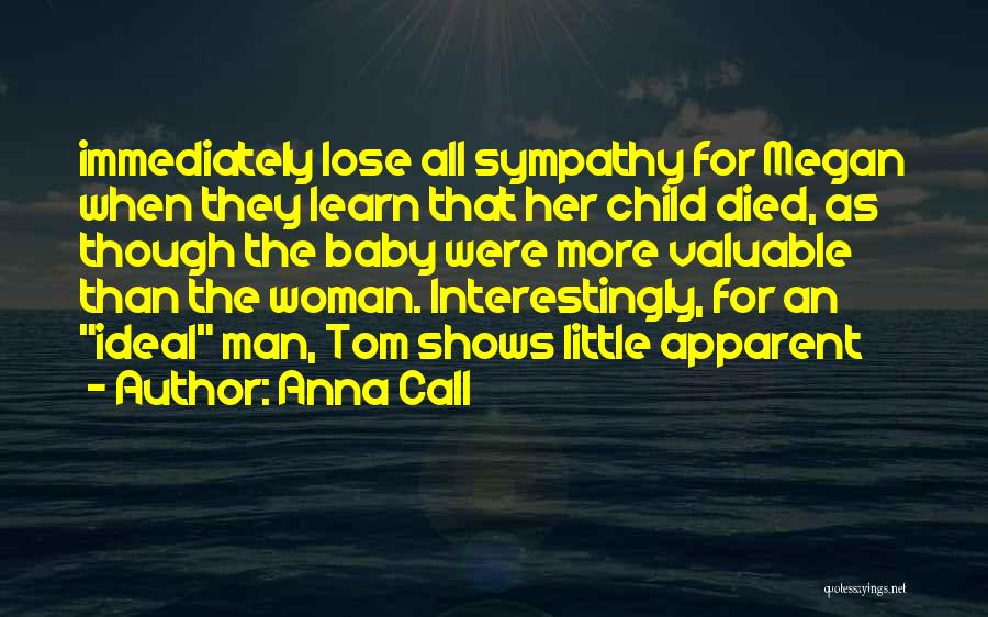 Anna Call Quotes 2082376
