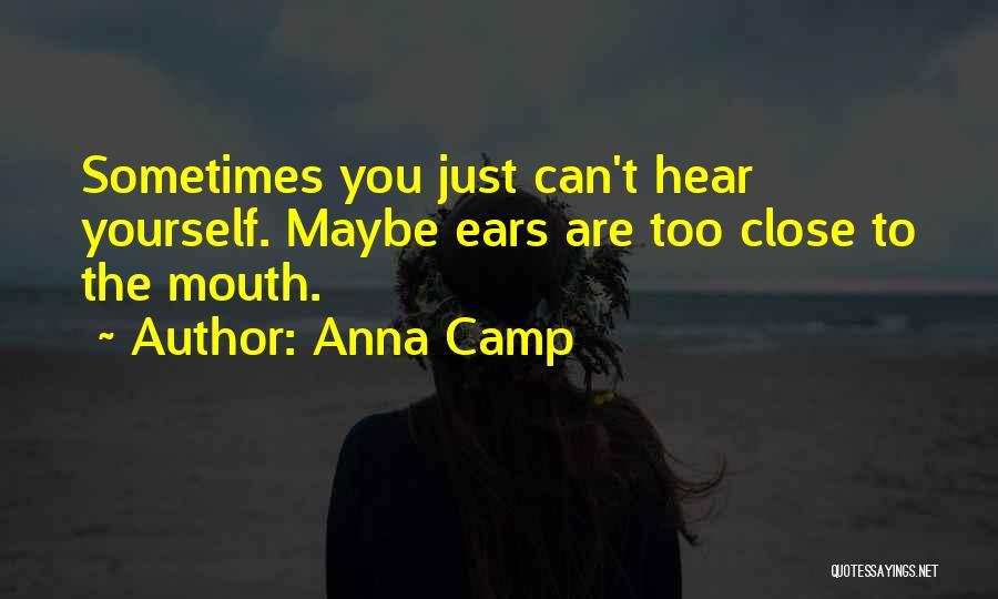Anna Camp Quotes 1276720