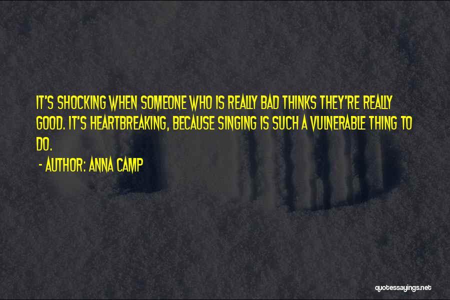 Anna Camp Quotes 2206256