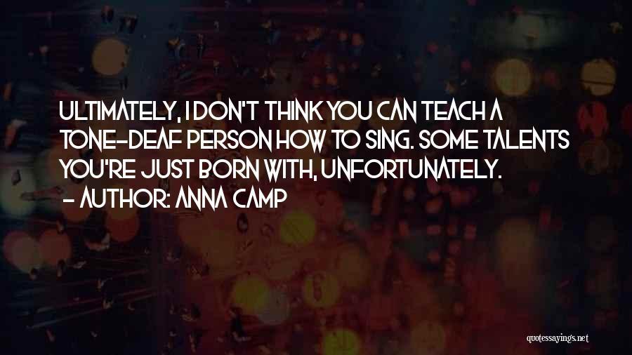 Anna Camp Quotes 259719