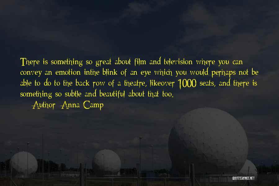 Anna Camp Quotes 599376