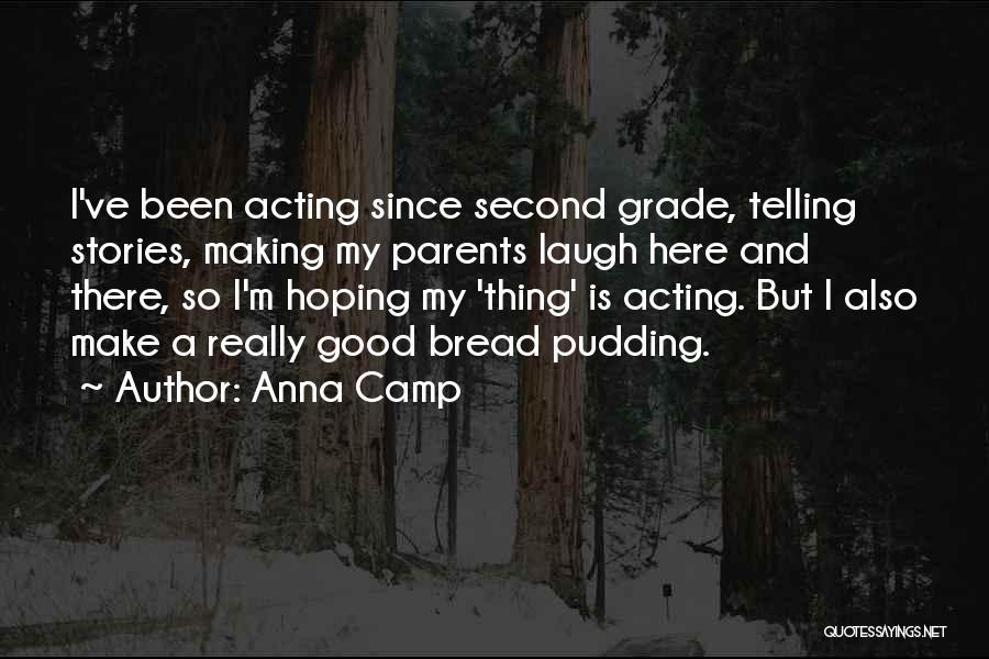Anna Camp Quotes 648655