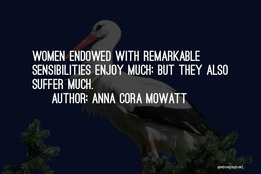 Anna Cora Mowatt Quotes 1032947