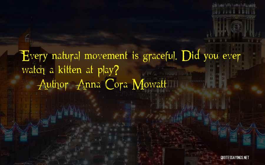 Anna Cora Mowatt Quotes 2027956