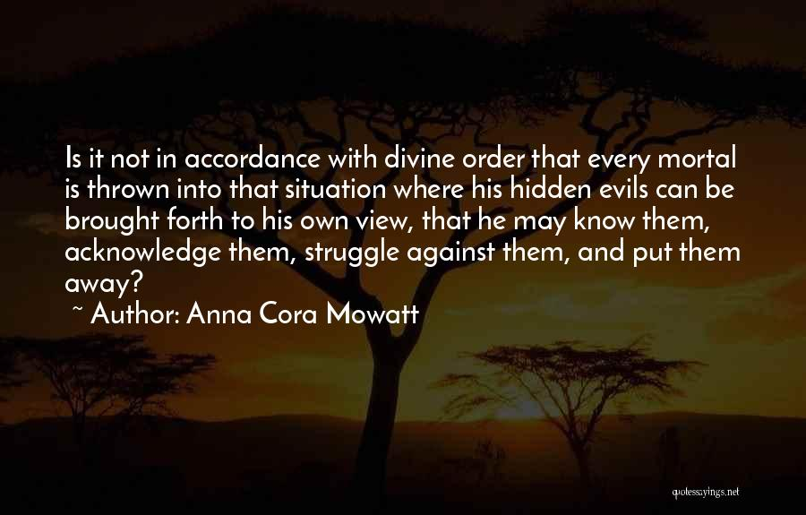 Anna Cora Mowatt Quotes 508957