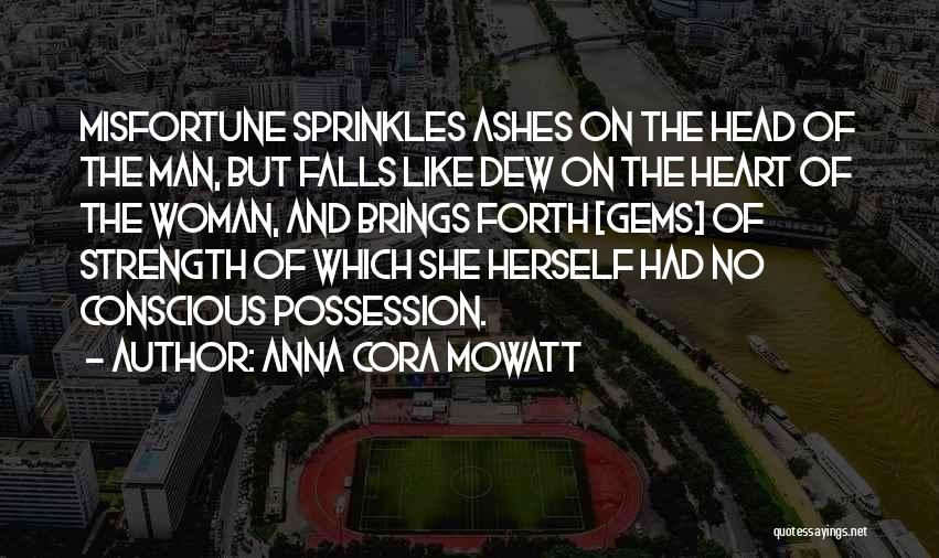 Anna Cora Mowatt Quotes 916509