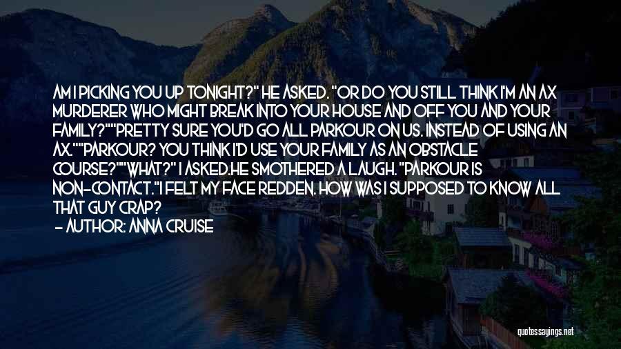 Anna Cruise Quotes 1510188