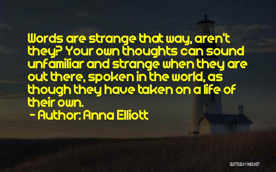 Anna Elliott Quotes 1336047