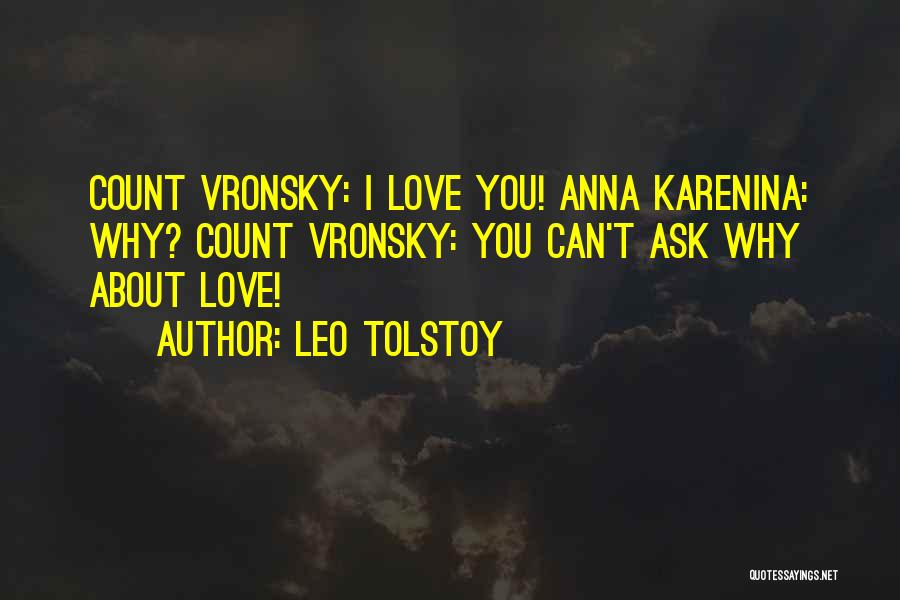 Anna Karenina Count Vronsky Quotes By Leo Tolstoy