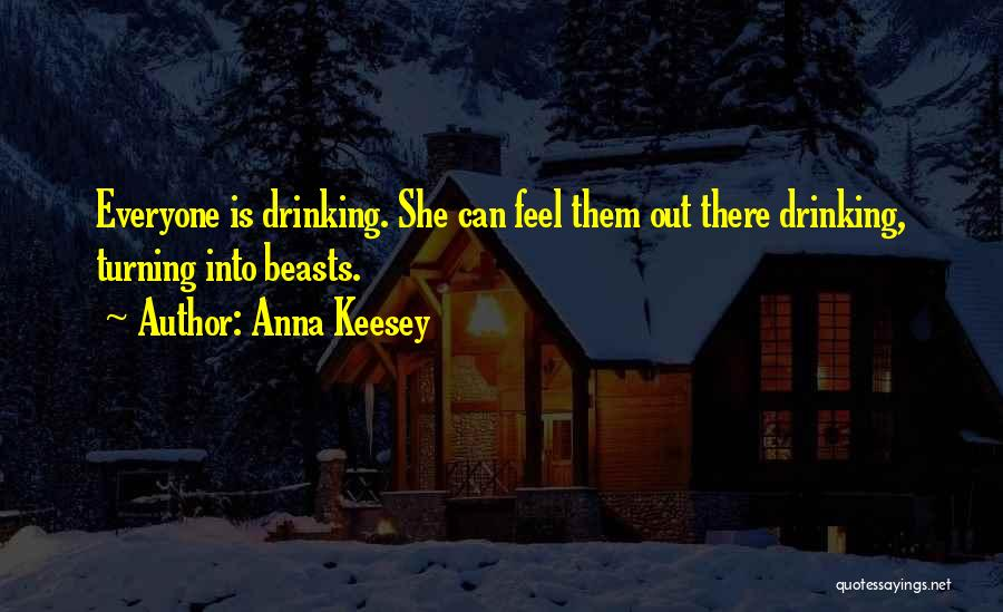 Anna Keesey Quotes 495195