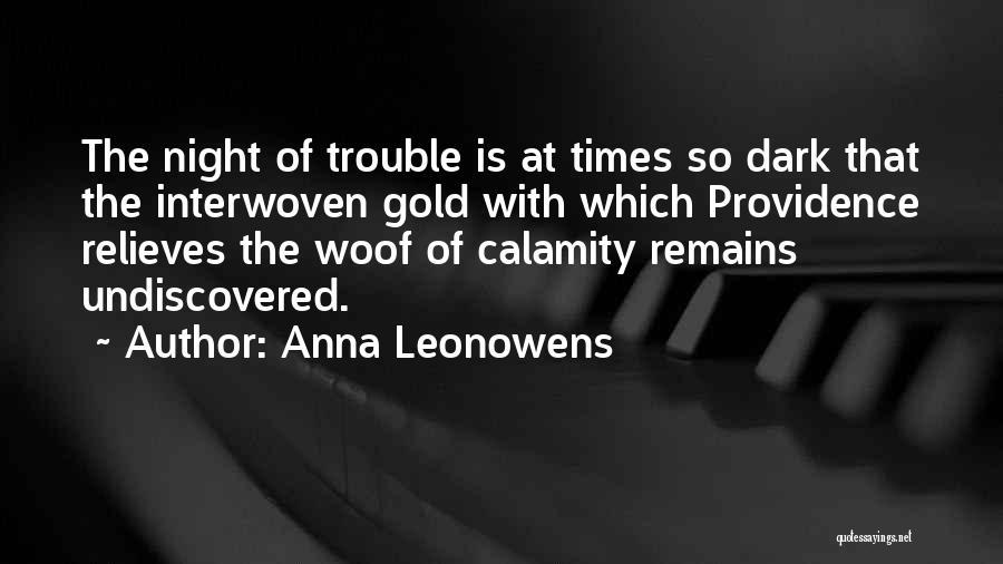Anna Leonowens Quotes 2154351