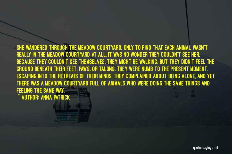 Anna Patrick Quotes 691255
