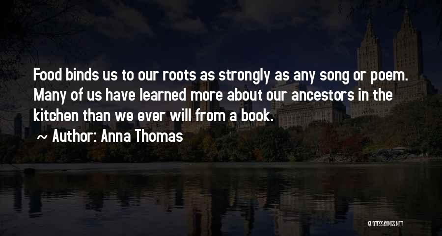 Anna Thomas Quotes 1013824