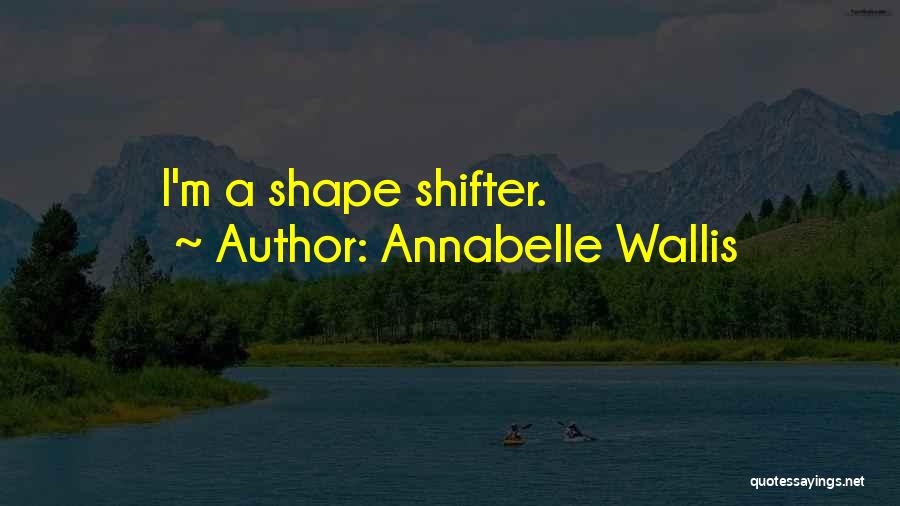 Annabelle's Wish Quotes By Annabelle Wallis