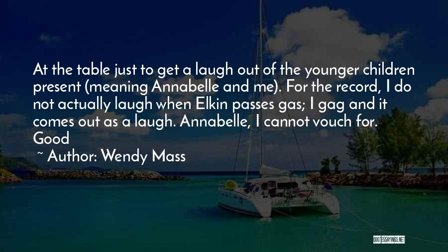 Annabelle's Wish Quotes By Wendy Mass
