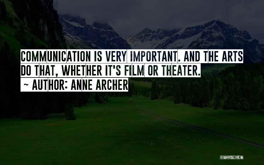 Anne Archer Quotes 367716