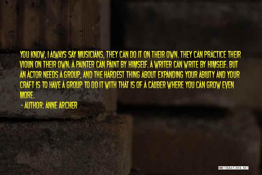 Anne Archer Quotes 508215
