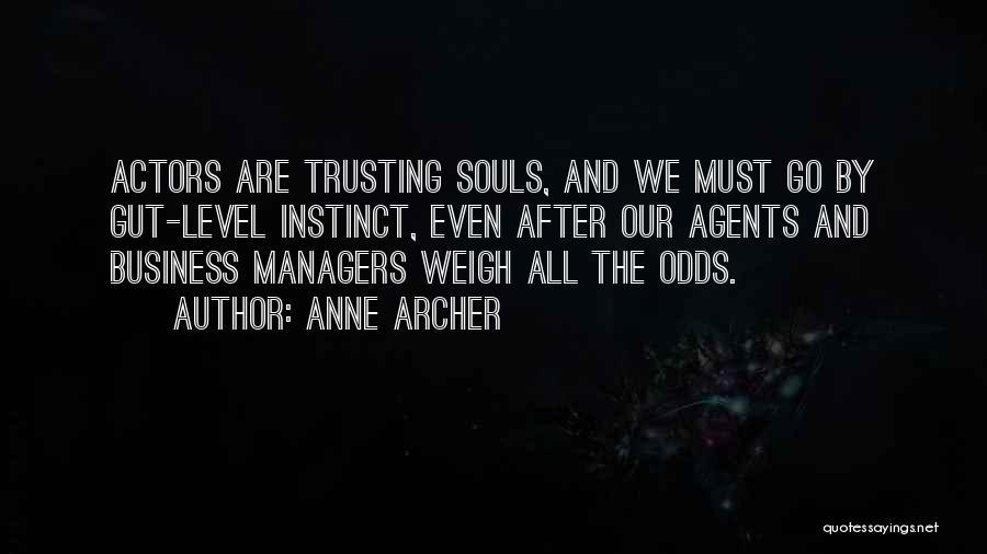 Anne Archer Quotes 876156
