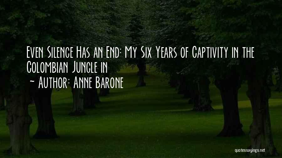Anne Barone Quotes 361049