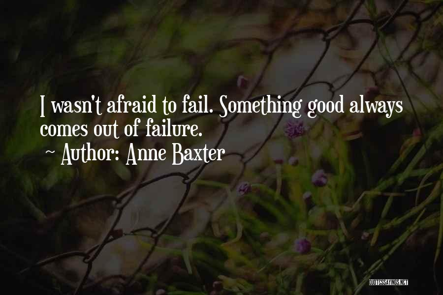 Anne Baxter Quotes 998656