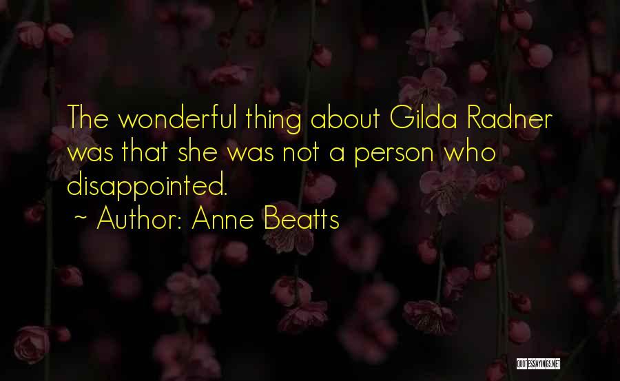 Anne Beatts Quotes 1468841