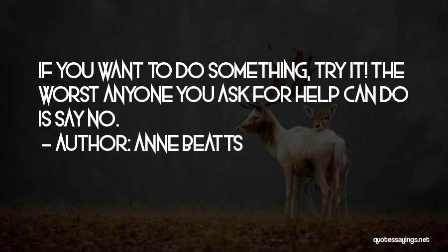 Anne Beatts Quotes 438080