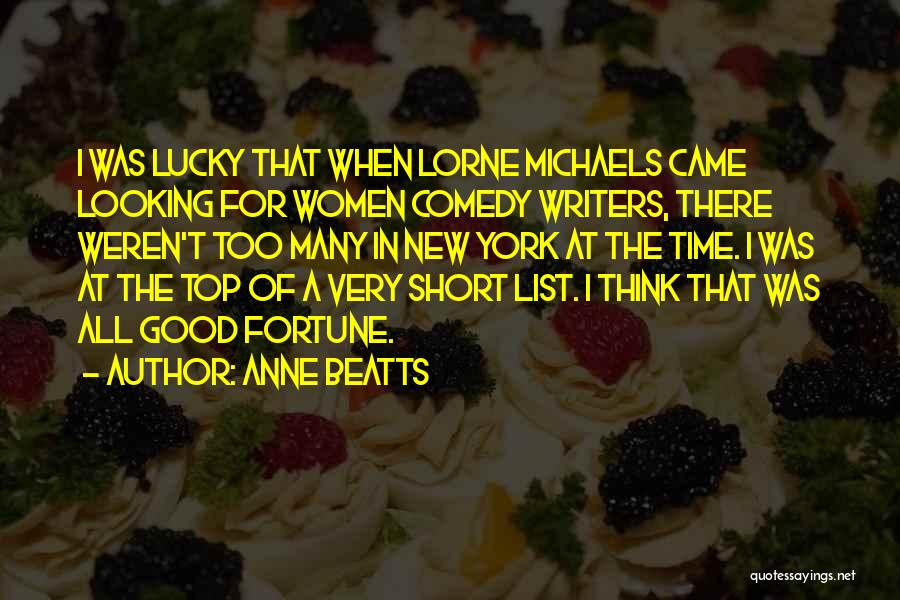 Anne Beatts Quotes 832675