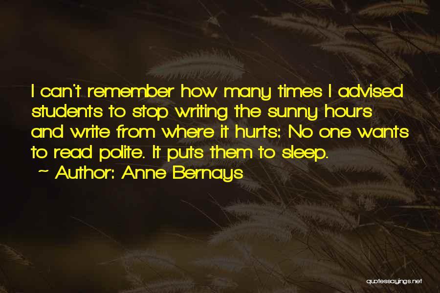 Anne Bernays Quotes 1067303
