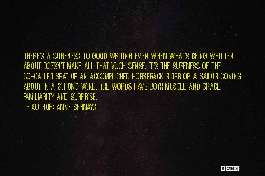 Anne Bernays Quotes 1243109