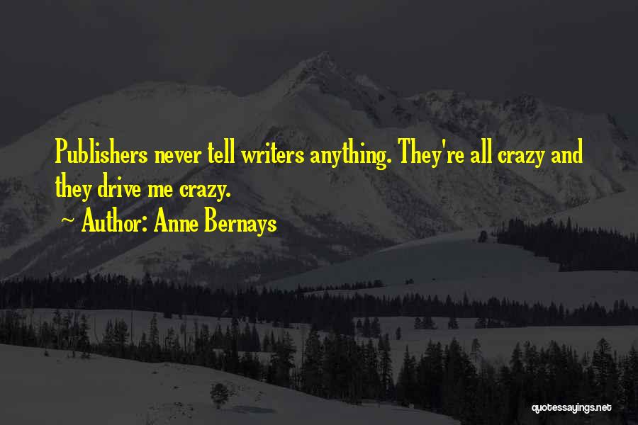 Anne Bernays Quotes 1919779
