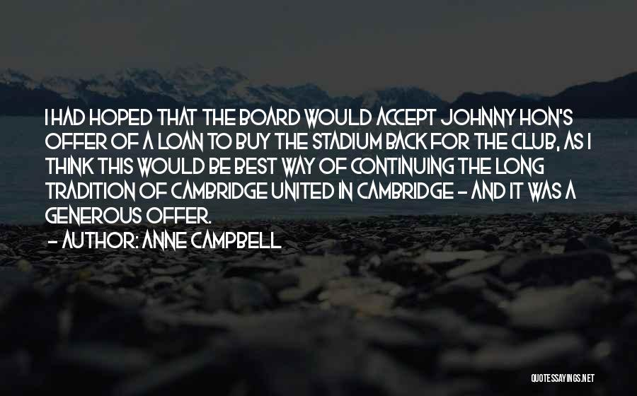 Anne Campbell Quotes 1300177