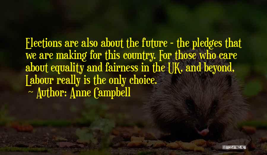 Anne Campbell Quotes 1360578