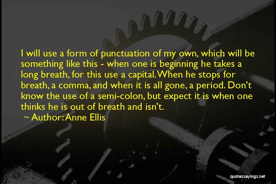 Anne Ellis Quotes 1244343