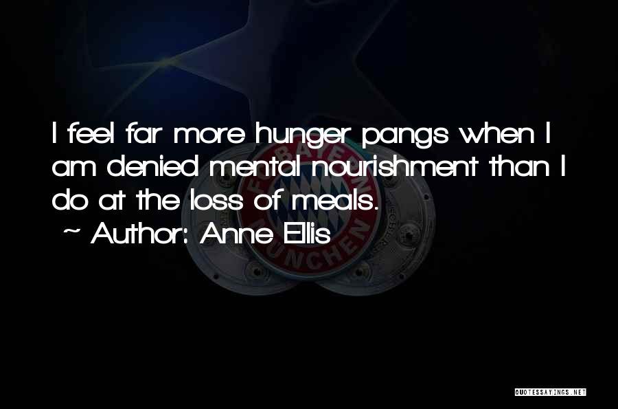 Anne Ellis Quotes 1630828