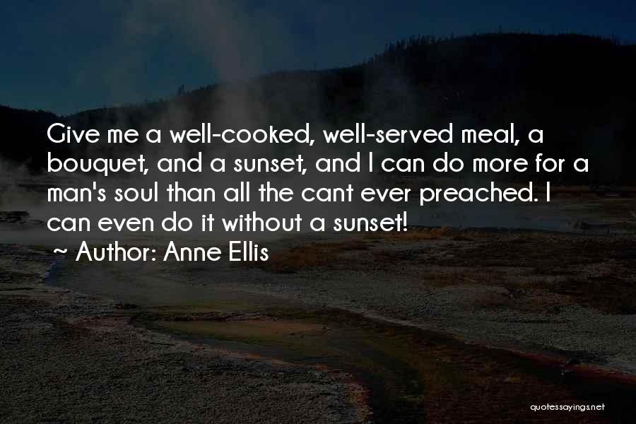 Anne Ellis Quotes 1899876