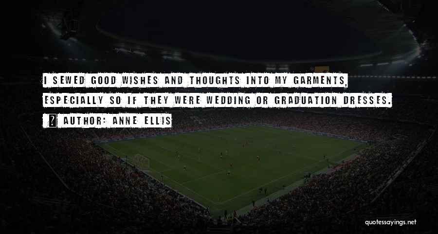 Anne Ellis Quotes 2009842