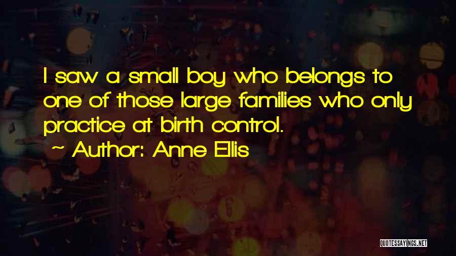 Anne Ellis Quotes 640479