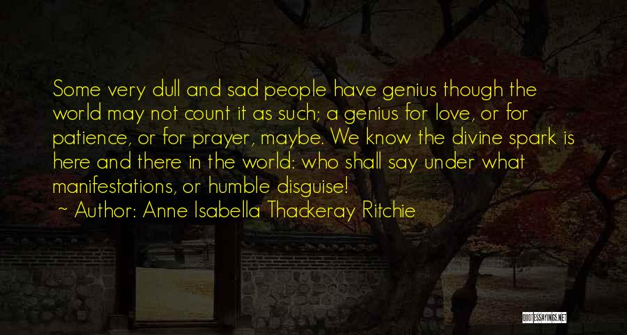 Anne Isabella Thackeray Ritchie Quotes 385178