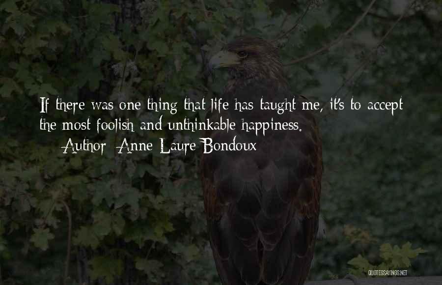 Anne-Laure Bondoux Quotes 1448124