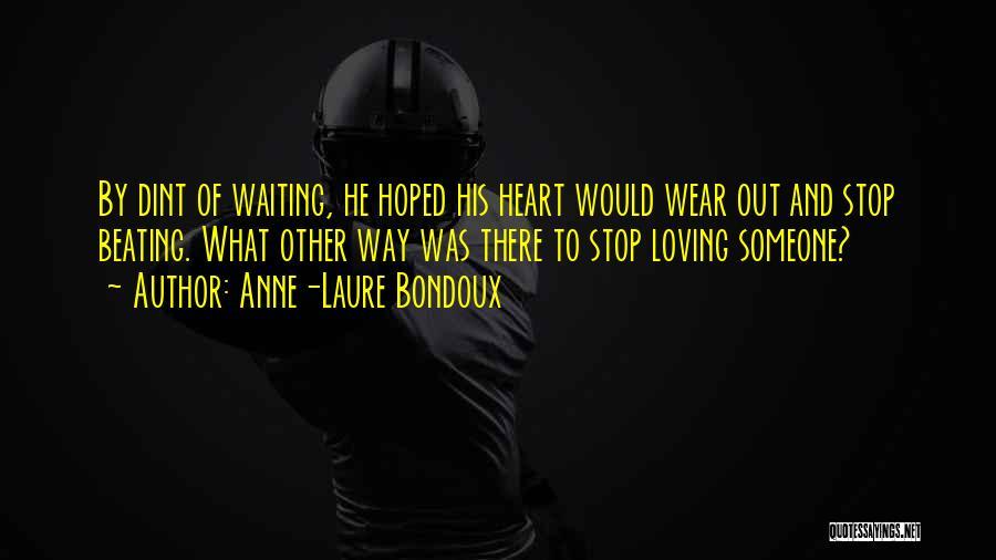 Anne-Laure Bondoux Quotes 795657