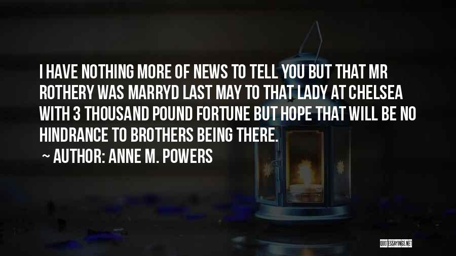 Anne M. Powers Quotes 234974