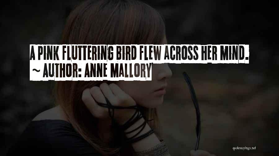 Anne Mallory Quotes 1050162