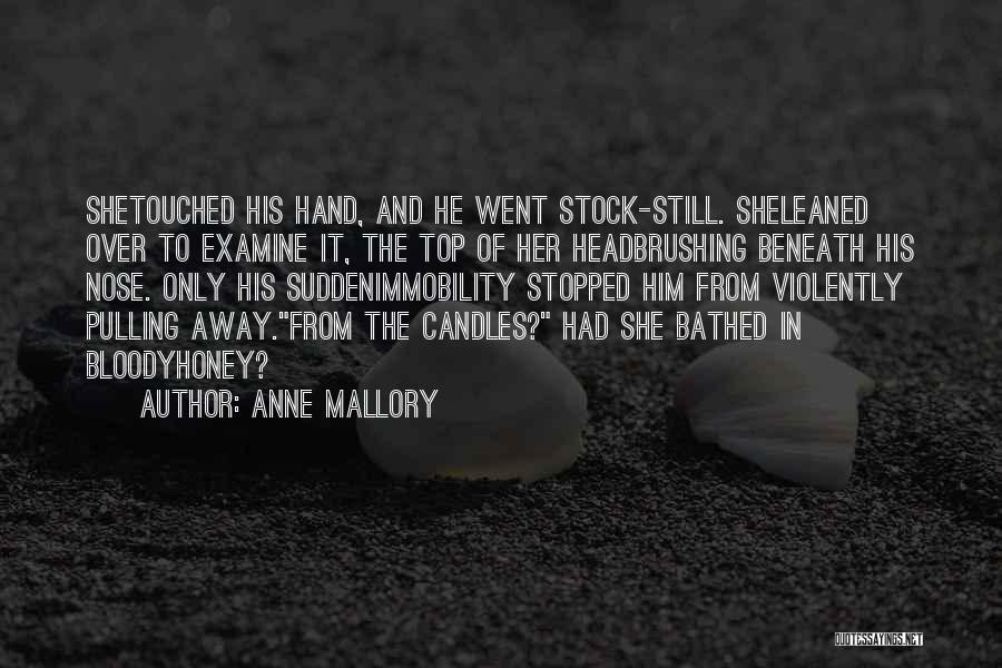 Anne Mallory Quotes 1061408