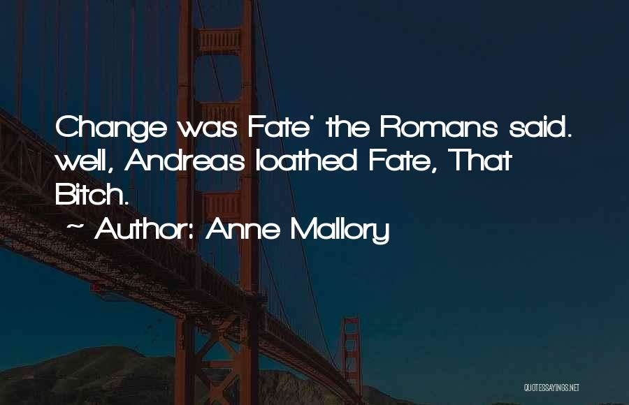 Anne Mallory Quotes 1307276