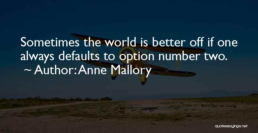 Anne Mallory Quotes 1776822