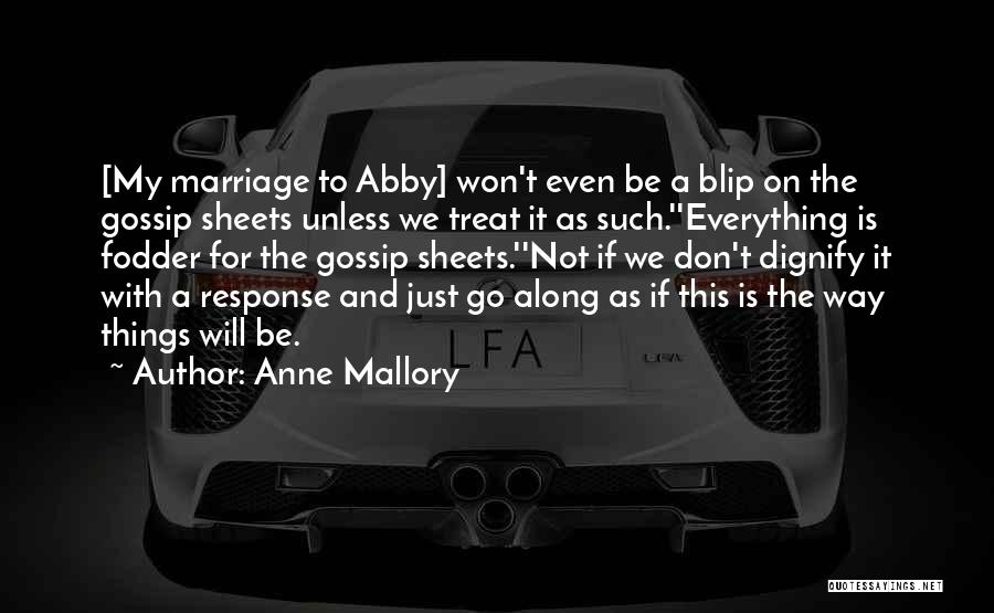 Anne Mallory Quotes 1826852