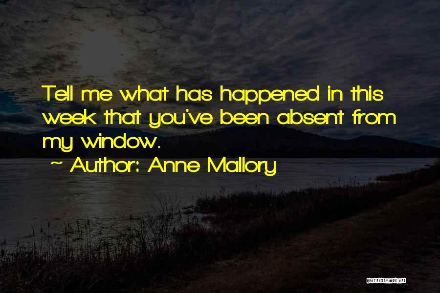 Anne Mallory Quotes 238013