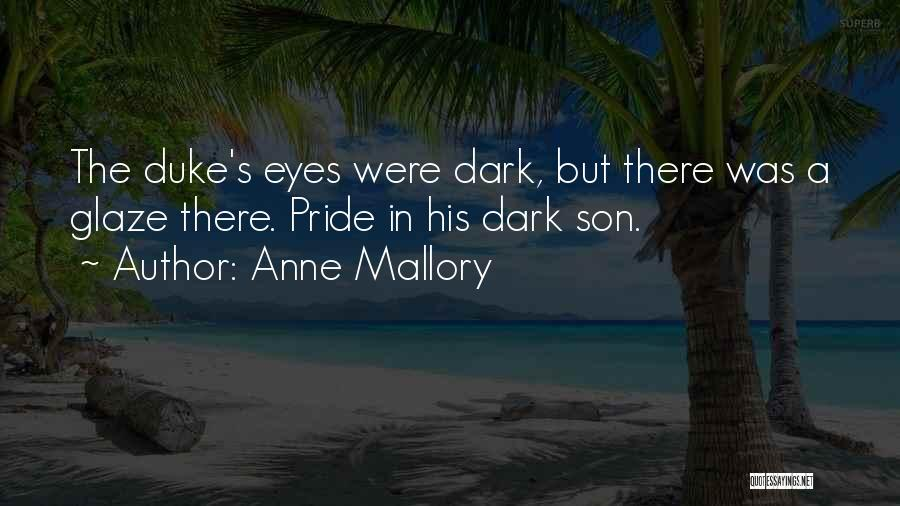 Anne Mallory Quotes 371588