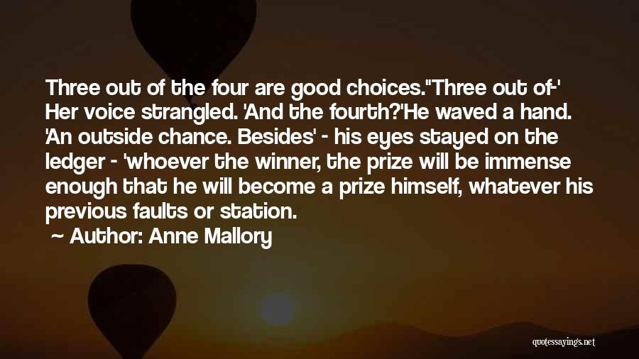 Anne Mallory Quotes 531622