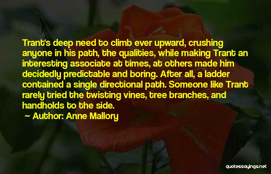 Anne Mallory Quotes 540845